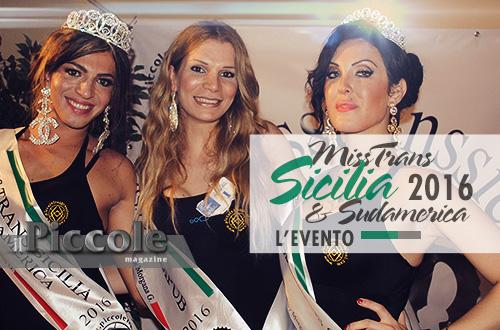 Miss Trans Sicilia & Sudamerica 2016 – L'EVENTO