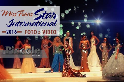 Miss Trans Star International 2016 – Foto e video dell'evento