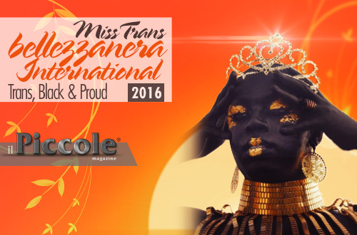 Miss Trans Bellezza Nera International  1a edizione – Trans, Black & Proud.
