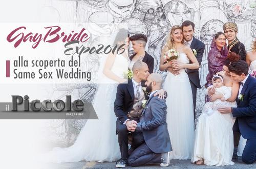 Gay Bride Expo 2016: Il Primo Salone in Italia dedicato al Same Sex Wedding