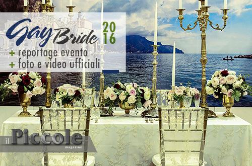 Gay Bride 2016: Oggi sposi, domani pure