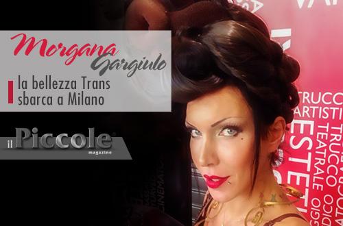 Morgana Gargiulo: la bellezza Trans in passerella a Milano