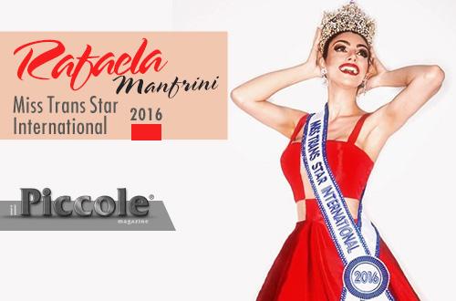 Si racconta per noi | Rafaela Manfrini (Miss Trans Star International 2016)