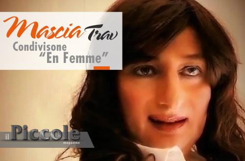 Mascia Travetti Cross: Condivisione en femme