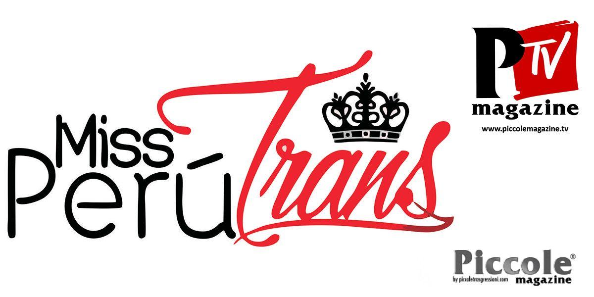 Miss Perù Trans 2019: vivi le emozioni con noi!