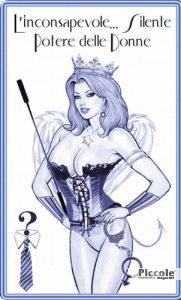 L'inconsapevole. . . e Silente Potere delle Donne di Lucretia Serthra