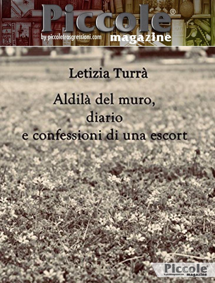 Foto copertina del libro Aldilà del muro, diario e confessioni di una Escort di Letizia Turrà