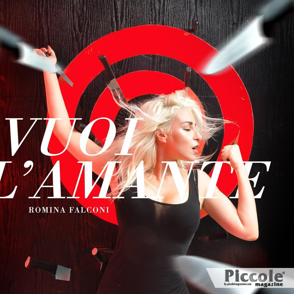 'Vuoi L'amante' è l'ultimo singolo di Romina Falconi