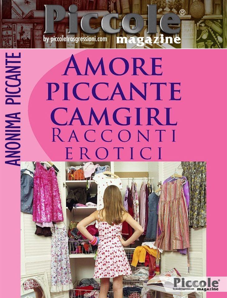 Foto copertina del libro Amore Piccante Camgirl di Anonima Piccante