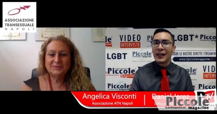 Intervista ad Angelica Visconti, Segretaria Associazione Transessuale Napoli – ATN