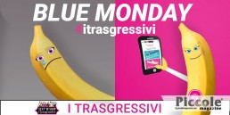 Blue Monday: via la tristezza con