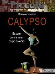 Calypso, essere donna in un corpo diverso di Marco Amagliani