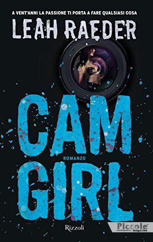Cam Girl di Leah Raeder