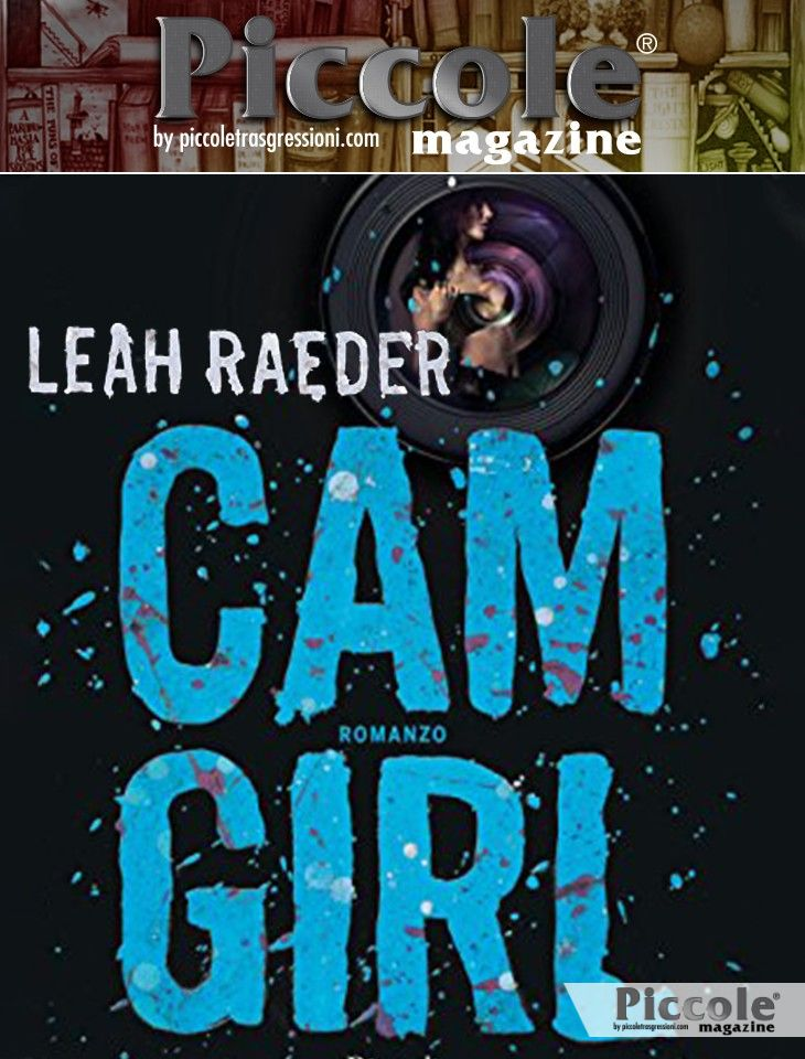 Foto copertina del libro Cam Girl di Leah Raeder
