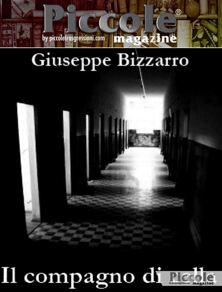 Il compagno di cella di Giuseppe Bizzarro