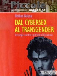 Dal cybersex al transgender di Helena Valena