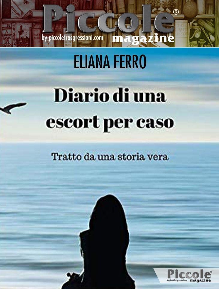 Foto copertina del libro Diario di una Escort per caso di Eliana Ferro