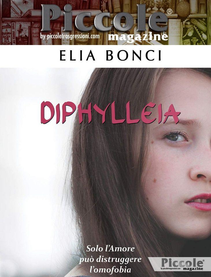 Diphylleia. Solo l'Amore può distruggere l'omofobia di Elia Bonci