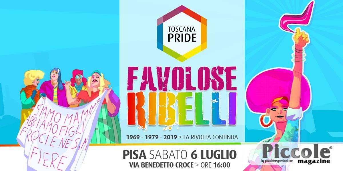 Toscana Pride: il 6 Luglio a Pisa 'Favolose Ribelli'