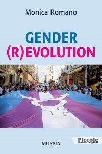 Gender r evolution di Monica Romano