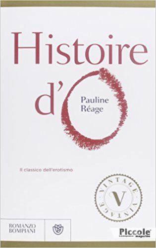 Histoire d'O di Paulette Rèage - Libri di Genere