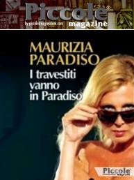 I travestiti vanno in Paradiso di Maurizia Paradiso