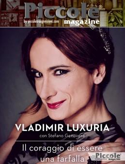 Il coraggio di essere una farfalla di Vladimir Luxuria