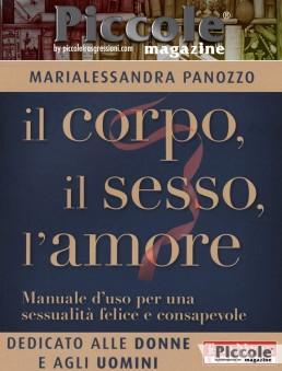 Il corpo, il sesso, l'amore di Marialessandra Panozzo