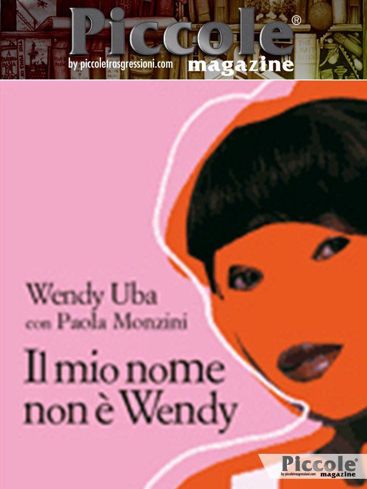 Il mio nome non è Wendy di Wendy Uba