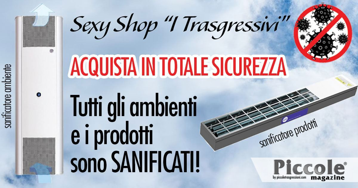 "Sexy Shop ""I Trasgressivi"": acquista sempre in totale sicurezza!"