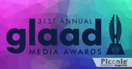 GLAAD Media Awards: un arcobaleno sempre più colorato