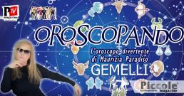 L'OROSCOPANDO con Maurizia Paradiso: GEMELLI