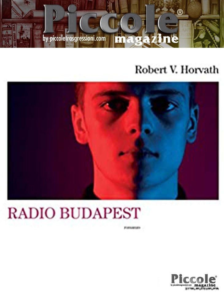 Foto copertina del libro Radio Budapest di Robert V. Horvarth