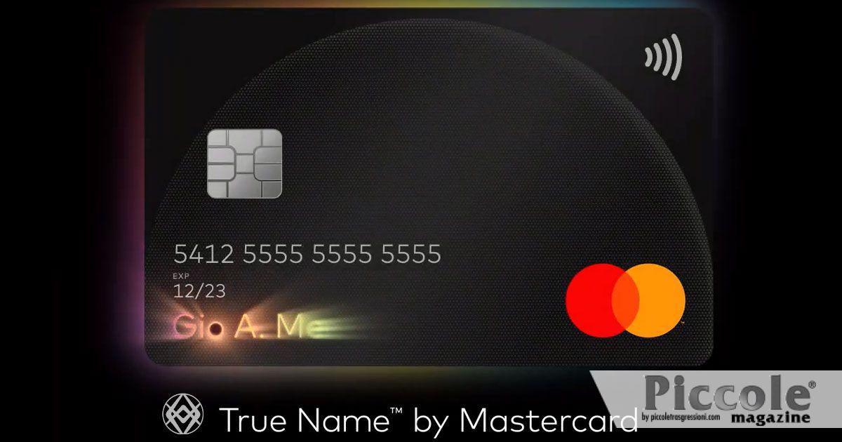 """Mastercard: scopri il servizio """"True Name"""" per le persone LGBT+"""