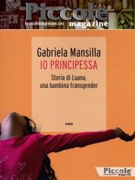 Io Principessa. Storia di Luana, una bambina transgender di Gabriela Mansilla