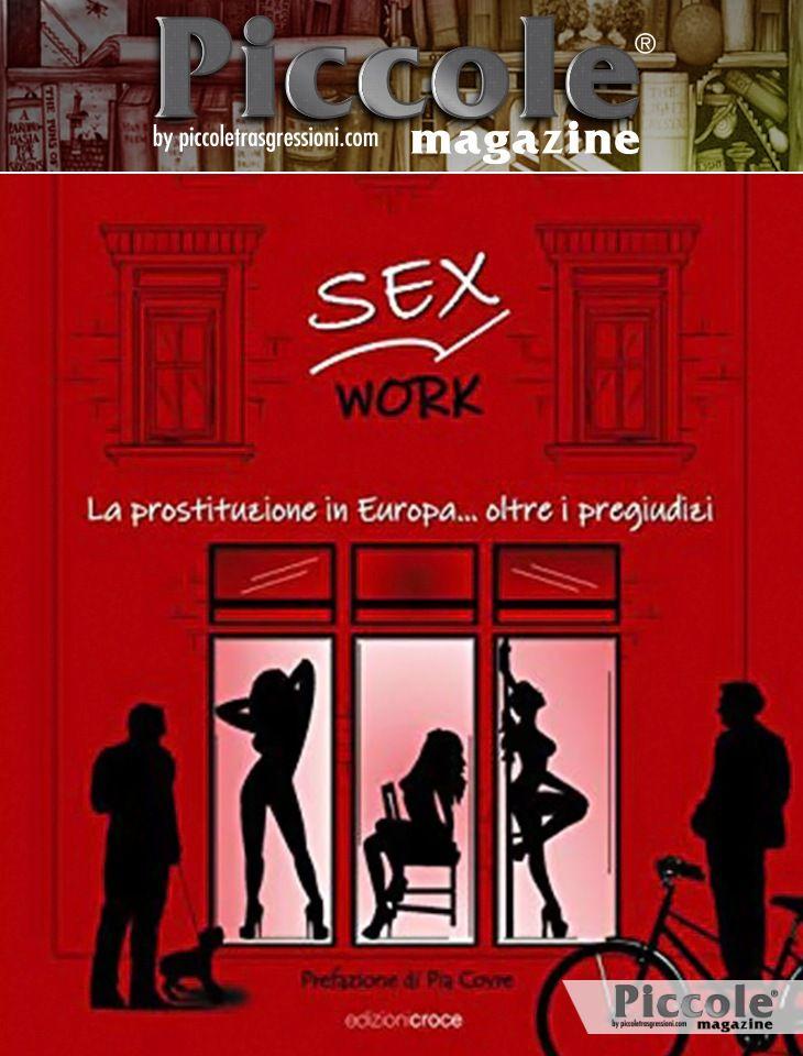 Foto copertina del libro Sex Work. La prostituzione in Europa...oltre i pregiudizi di Ugo Rosenberg