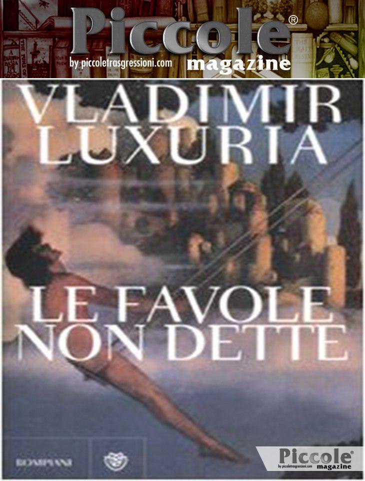 Le favole non dette di Vladimir Luxuria