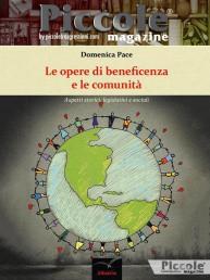 Le opere di beneficienza e la comunità di Domenica Pace