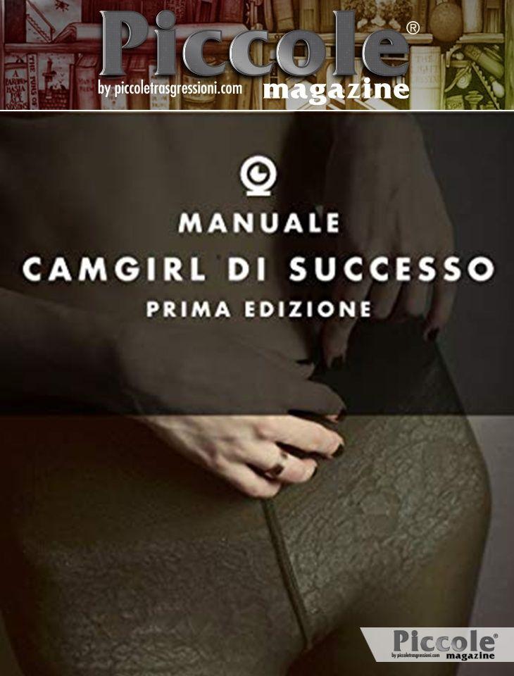 Foto copertina del libro Manuale CamGirl di Successo - Prima Edizione