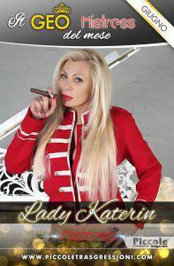 Geolocalizzazione giugno Mistress: Lady Katerin
