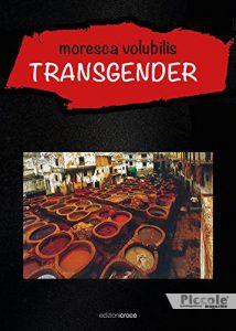 Transgender di Moresca Volubilis