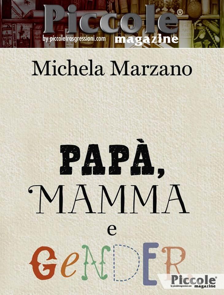 Papà, mamma e gender di Michela Marzano