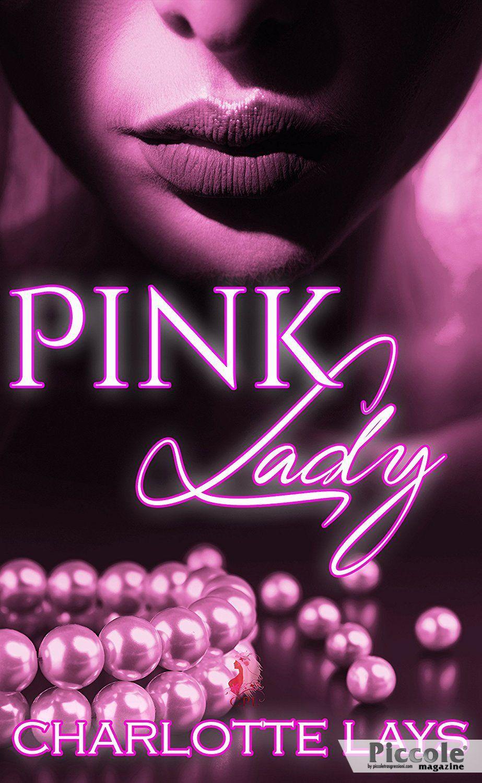 Pink Lady di Charlotte Lays