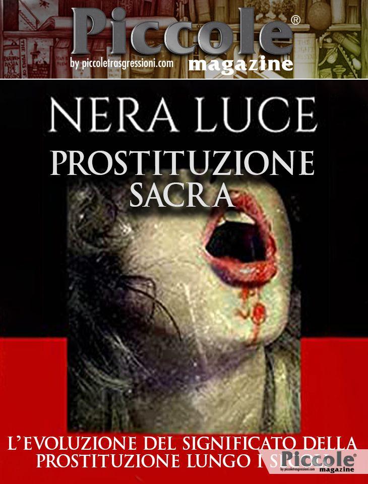 Foto copertina del libro Prostituzione Sacra: l'Evoluzione del Significato della Prostituzione lungo i Secoli di Nera Luce