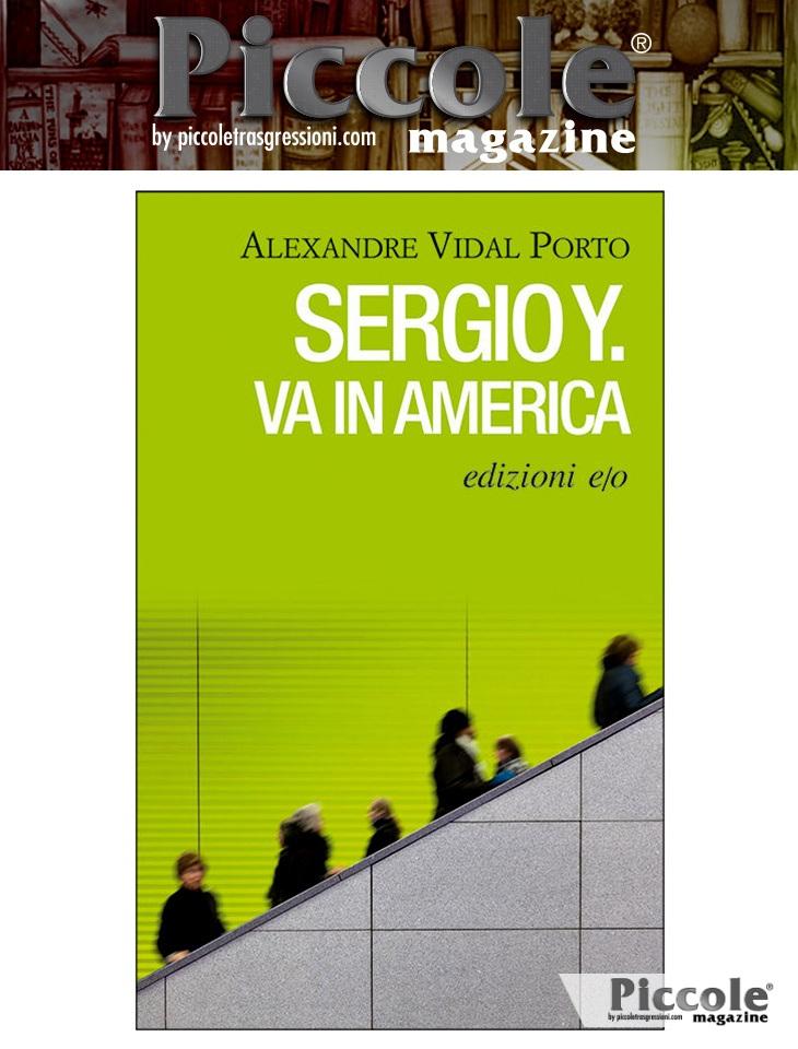 Sergio Y. va in America di Alexandre Vidal Porto
