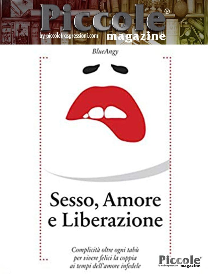 Foto copertina del libro Sesso, Amore e Liberazione di BlueAngy
