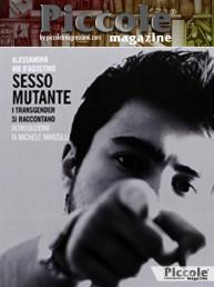 Sesso mutante, i transgender si raccontano di Alessandra D'Agostino