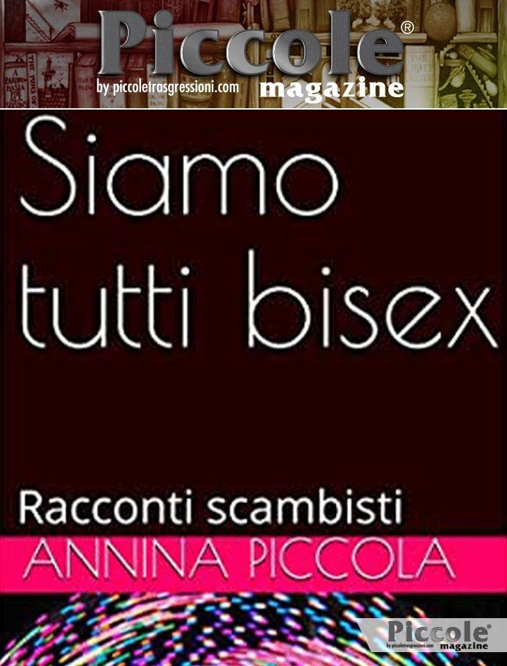 Foto copertina del libro Siamo tutti bisex: racconti scambisti di Annina Piccola