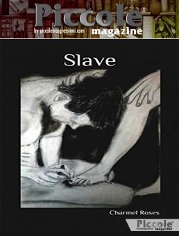 Slave di Charmes Roses