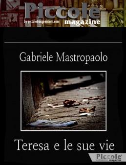Teresa e le sue vie di Gabriele Mastropaolo